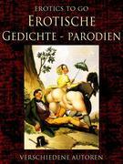 Verschiedene Autoren: Erotische Gedicht-Parodien