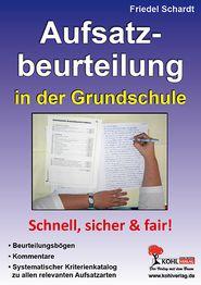 Aufsatzbeurteilung in der Grundschule - Friedel Schardt