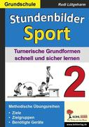 Lütgeharm, Rudi: Stundenbilder Sport 2 - Grundschule