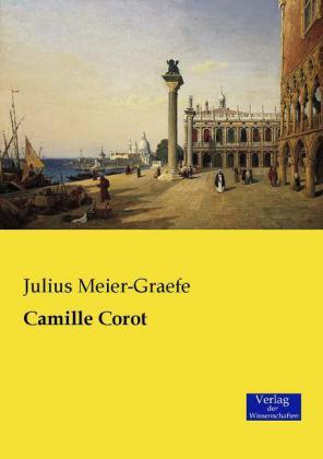 Camille Corot - Meier-Graefe, Julius