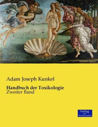 Handbuch der Toxikologie - Bd.2 - Kunkel, Adam J.