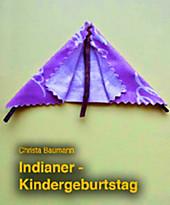 Indianer-Kindergeburtstag
