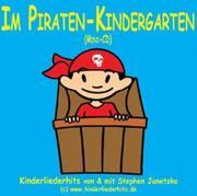STEPHEN, JANETZKO: Im Piraten-Kindergarten