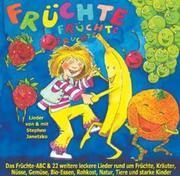 STEPHEN, JANETZKO: Früchte Früchte Früchte