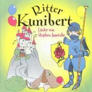 STEPHEN, JANETZKO: Ritter Kunibert