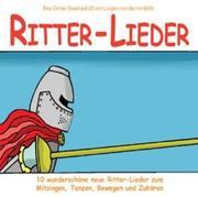 Rolf Krenzer;Martin Göth: Ritter-Lieder