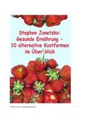 Gesunde Ernährung - Stephen Janetzko