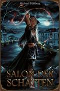 Michael Masberg: DSA: Salon der Schatten