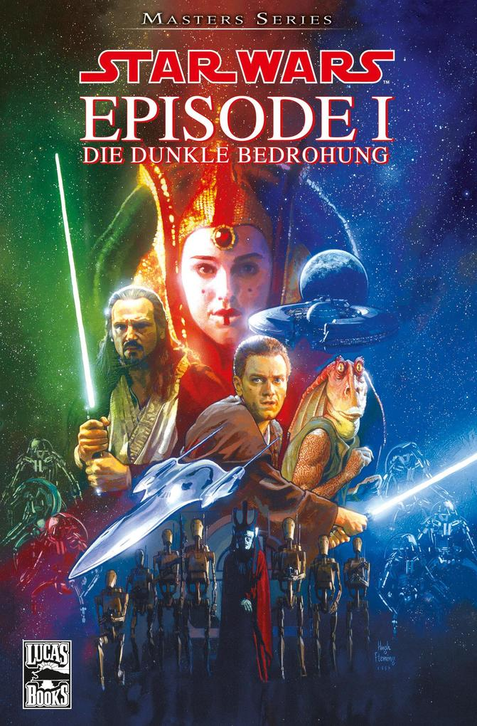 Star Wars Masters, Band 1 - Episode I - Die dunkle Bedrohung als eBook von Henry Gilroy - Panini