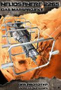 Andreas Suchanek: Heliosphere 2265 - Das Marsprojekt 5: Der Prototyp (Science Fiction)
