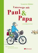 Susanne, Weber: Unterwegs mit Paul Papa