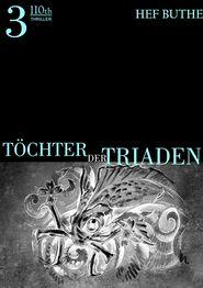Töchter der Triaden - Band3 - Hef Buthe