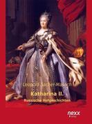 Leopold von Sacher-Masoch: Katharina II.