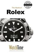 WatchTime.com: The World of Rolex
