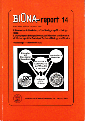 Biomechanic Workshop of the Studygroup Morphology (DZG) (III.) /Workshop of Biological composed Materials and Systems (BKM&S) (II.) /Workshop of the Society of Technical Biology and Bionics, Saarbrücken 1999 (VI.) - Proceedings - Wisser, Alfred (Ed.)