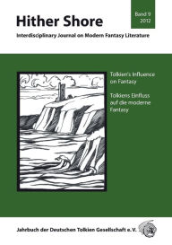 Tolkien's Influence on Fantasy - Tolkiens Einfluss auf die Fantasy: Hither Shore Band 9 Dr. et al. Thomas Fornet-Ponse Editor
