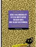 Jedes Kalenderblatt ist ein Wertpapier, dessen Kurs wir selbst bestimmen - KarlHeinz Karius
