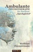 PD. Dr. habil. Zimmermann, Wolfram: Ambulante Psychotherapie im Berliner Speckgürtel