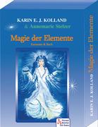 Kolland, Karin E. J.: Magie der Elemente
