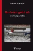 Clemens Ettenauer: Morbuso geht ab