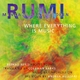 Where Everything Is Music - Rumi; Reshad Feild