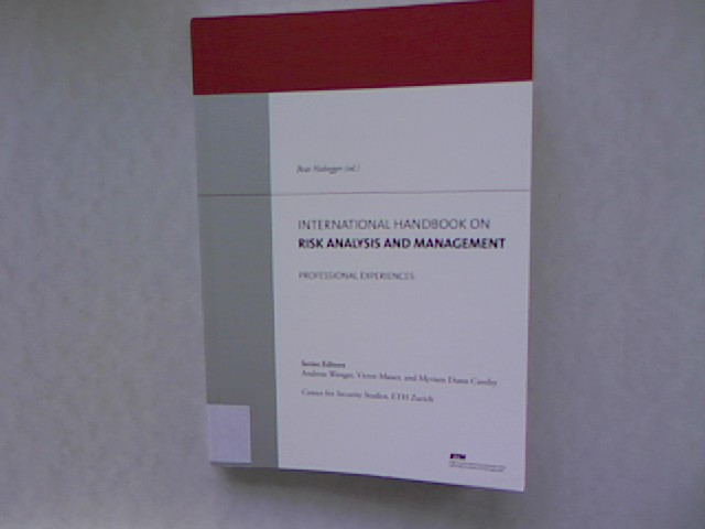 International Handbook on Risk Analysis and Management. Professional Experiences.
