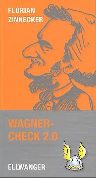 Wagner-Check 2.0 : Opernführer für Jugendliche - 045780
