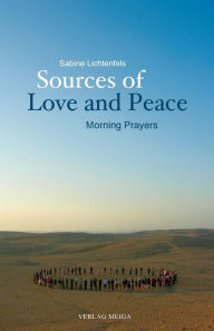 Sources of Love and Peace - Sabine Lichtenfels