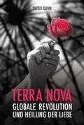 Terra Nova. Globale Revolution und Heilung der Liebe