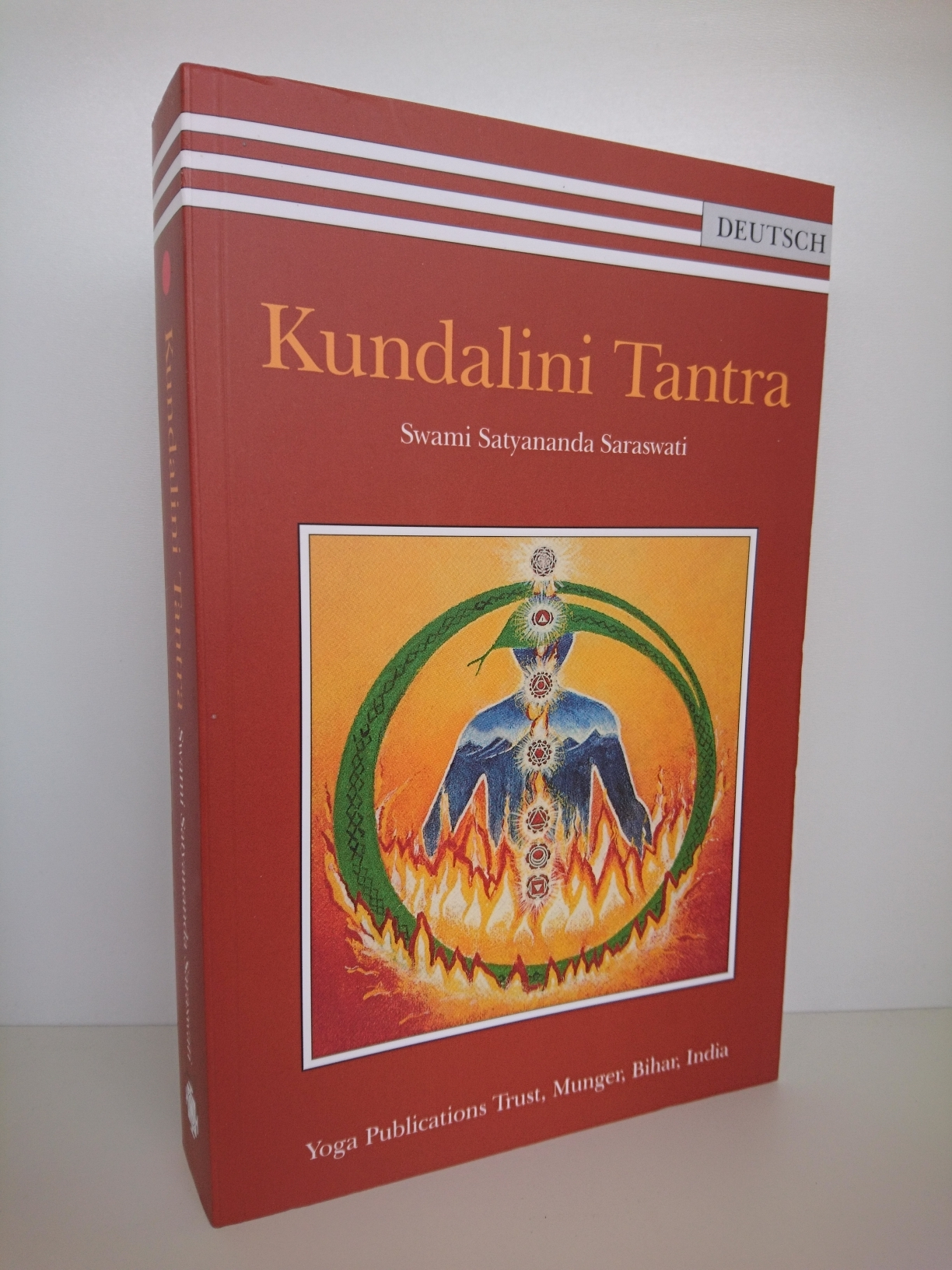 Kundalini Tantra / Swami Satyananda Saraswati. Yoga Publications Trust, Munger, Bihar, India - SatyÄnanda, SvÄmÄ (Verfasser)
