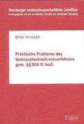 Kniesch, Birte: Praktische Probleme des Verbraucherinsolvenzverfahrens gem. 304ff. InsO