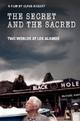 The Secret and The Sacred - Two Worlds at Los Alamos - Claus Biegert
