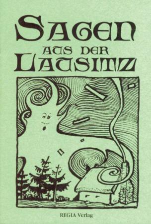 Sagen aus der Lausitz - Regia Verlag