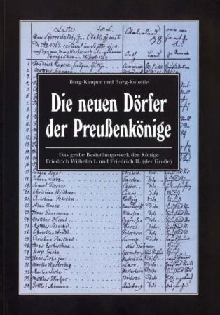 Burg-Kauper, Burg-Kolonie - Die neuen Dörfer der Preußenkönige - Regia Verlag