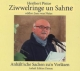 Ziwwlringe un Sahne, 1 Audio-CD