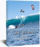 The World Kite and Windsurfing Guide - Udo Hölker