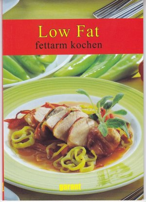 Low Fat &#150 fettarm kochen