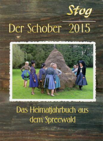 Stog / Der Schober 2015 - Der Heimatkalender aus dem Spreewald - Radochla
