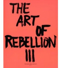 The Art Of Rebelium Iii - Hundertmark Christian