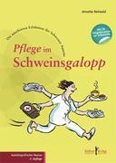 Annette Rehwald: Pflege im Schweinsgalopp