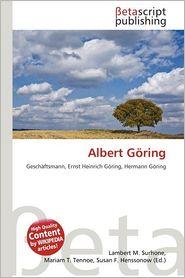 Albert G Ring - Lambert M. Surhone (Editor), Mariam T. Tennoe (Editor), Susan F. Henssonow (Editor)