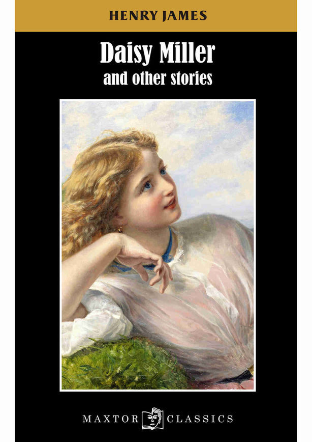Daisy Miller And Other Stories - James Henry