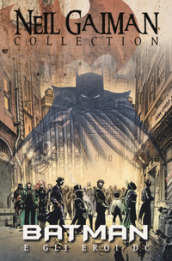 Batman e gli eroi DC. Neil Gaiman collection - Neil Gaiman