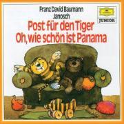 Oh, wie schön ist Panama /Post für den Tiger: Musikalische Erzählungen (Hörfest Janosch)