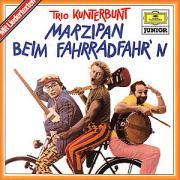 Marzipan Beim Fahrradfahr'n - Trio Kunterbunt