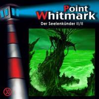 Point Whitmark 30: Der Seelenkünder (Teil 2 von 2)