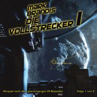 Mark Brandis / Die Vollstrecker (Teil 1 von 2)