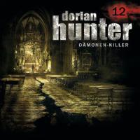 Dorian Hunter - Dämonen-Killer / Das Mädchen in der Pestgrube