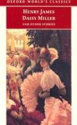 Daisy Miller and Other Stories (Oxford World?s Classics)