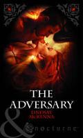 The Adversary. Lindsay McKenna - McKenna, Lindsay